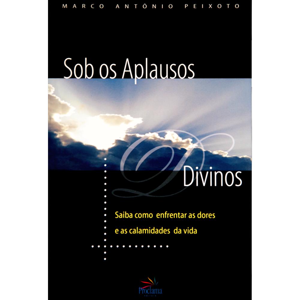 Sob os aplausos divinos, Marco A. Peixoto