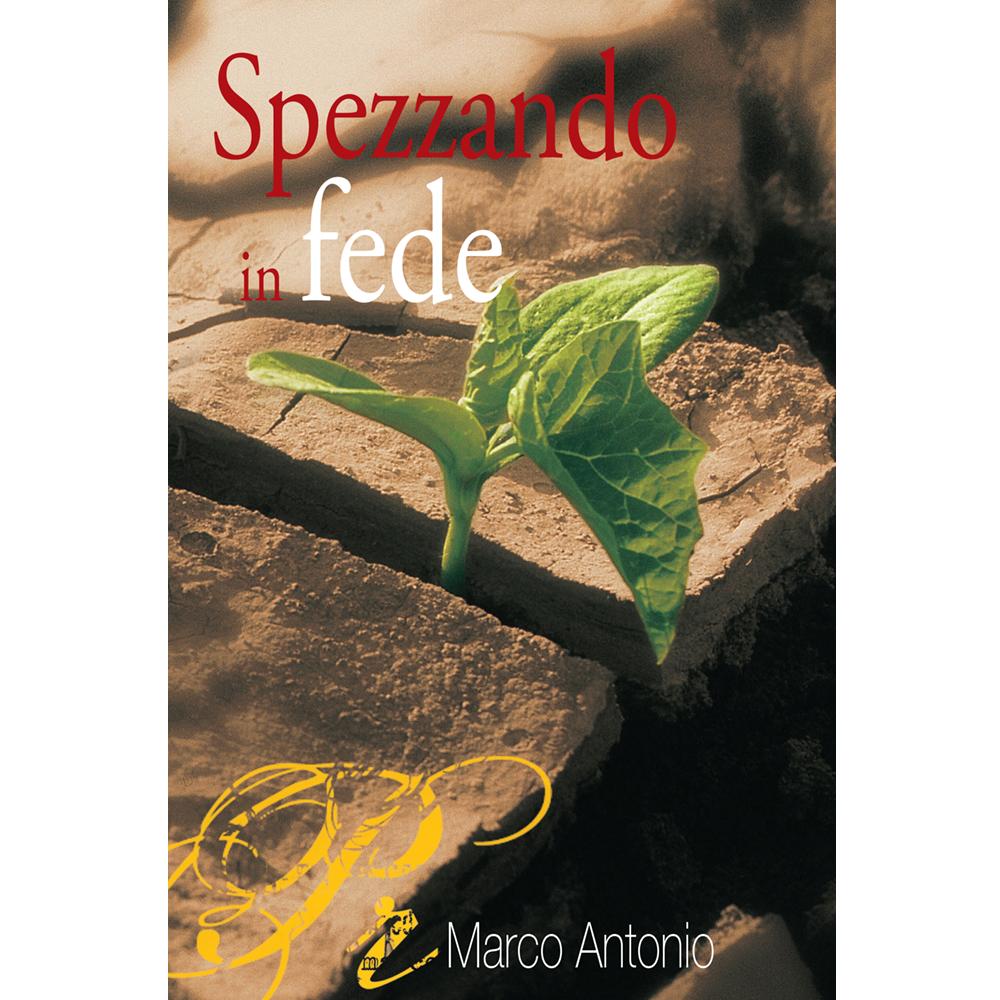 Spezzando in Fede, Marco A. Peixoto