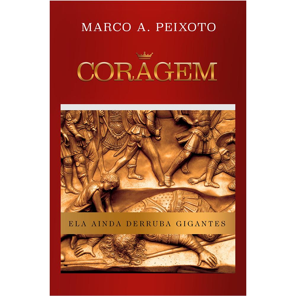 Coragem, Marco A. Peixoto