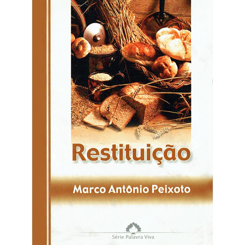 Restituição, Marco A. Peixoto