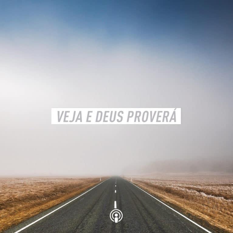 Veja e Deus proverá, Pr Marco A Peixoto
