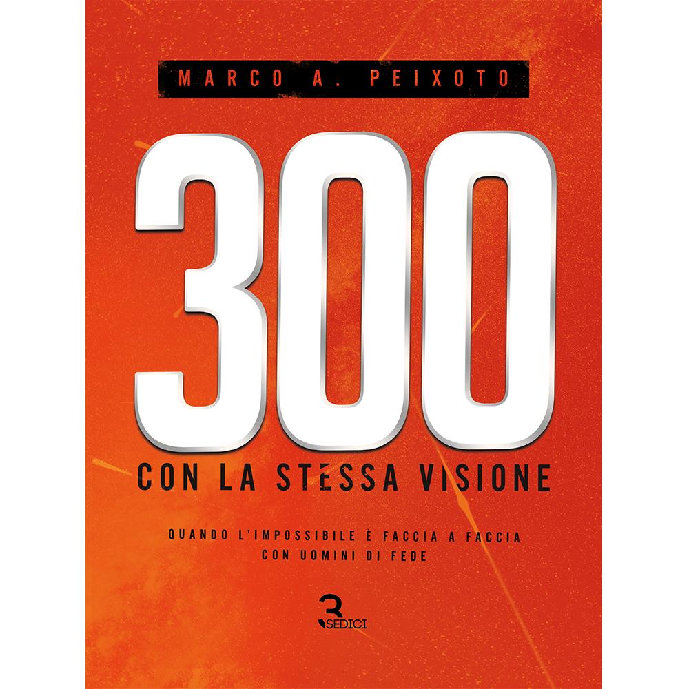 300 con la Stessa Visione, Marco A. Peixoto